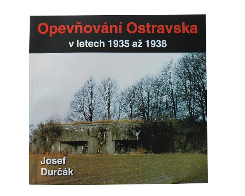 Kniha Opevňování Ostravska